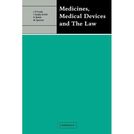 Medicines  Medical Devices And The Law