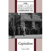 World History Companions: The Abc-Clio World History Companion to Capitalism (Hardcover)