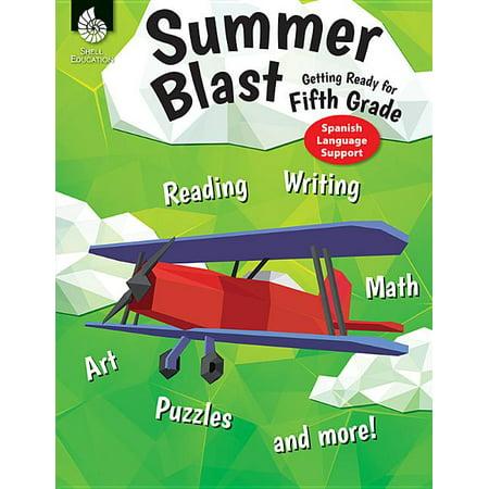 Summer Blast: Summer Blast: Getting Ready for Fifth Grade (Spanish Language Support) (Paperback)