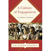 A Culture of Engagement : Law, Religion, and Morality