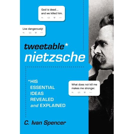 ISBN 9780310000921 product image for Tweetable Nietzsche : His Essential Ideas Revealed and Explained (Paperback)   upcitemdb.com