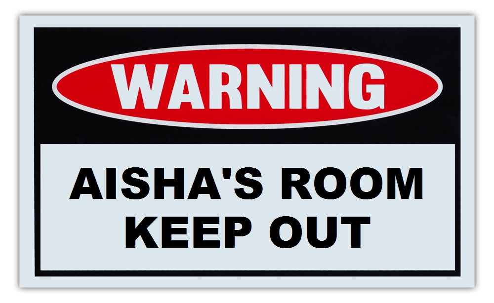 """Novelty Warning Sign: Aisha's Room Keep Out For Boys, Girls, Kids, Children Post on Bedroom Door 10"""" x 6""""... by Crazy Sticker Guy"""