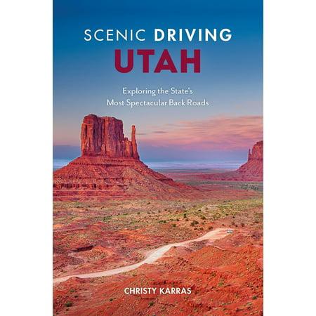 Scenic driving utah : exploring the state