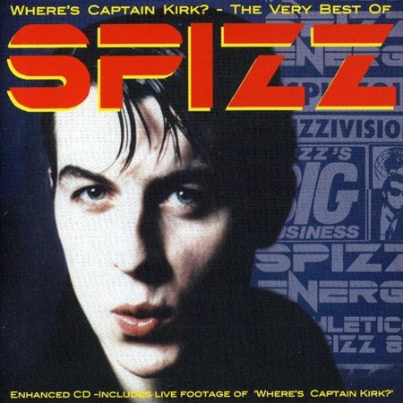 Where's Captain Kirk: Very Best Of Spizz (Enh)
