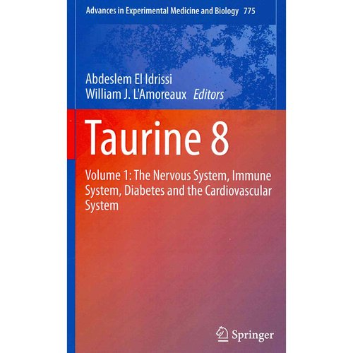 Taurine 8: The Nervous System, Immune System, Diabetes and the Cardiovascular System