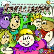 THE ADVENTURES OF LITTLE PETALIANNE - eBook