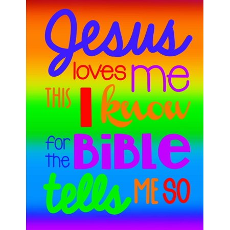 Jesus Loves Me This I Know for the Bible Tells Me So; Christian Journal for Girls: Bright, Happy 100 8.5x11 Page Christian Notebook/Journal for Girls; Diary, Journal or School Notebook (Paperback) - So Bright