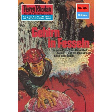 Perry Rhodan 622: Gehirn in Fesseln - eBook (Herr Gehirn Waschen)