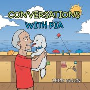 Conversations with Pia (Paperback)