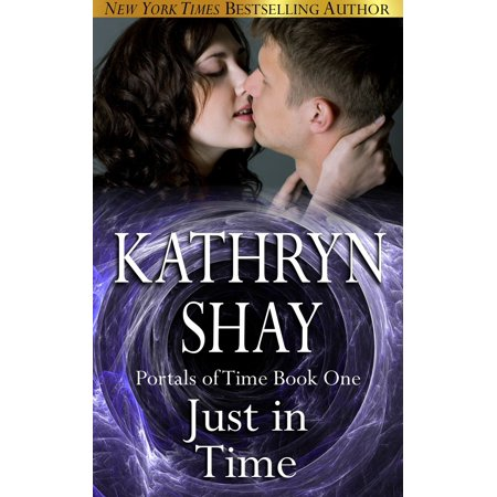 Just In Time: Portals of Time - eBook