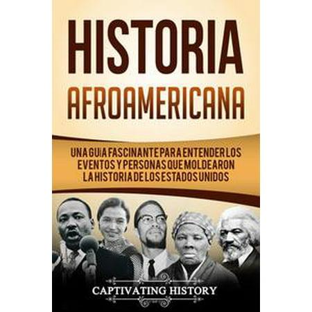 Historias Para Una Noche De Halloween (Historia Afroamericana: Una Guía Fascinante para entender los eventos y personas que moldearon la Historia de los Estados Unidos -)