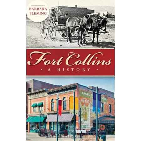 Fort Collins : A History](Party City Fort Collins Co)