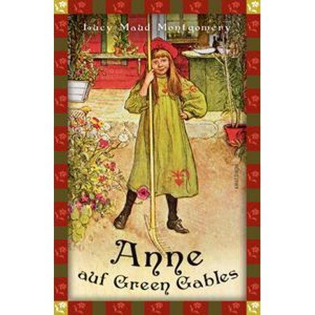 Anne auf Green Gables (Anaconda Kinderbuchklassiker) - eBook