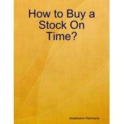 How to Buy a Stock On Time? - eBook