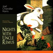 Nights with Uncle Remus - Audiobook
