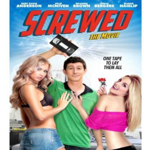 Screwed: The Movie