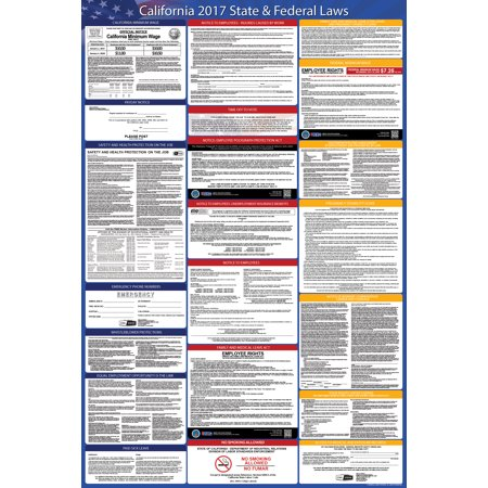 2018 California State And Federal Labor Law Poster   Osha Compliant