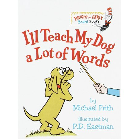 Ill Teach My Dog a Lot of Words (Board Book)