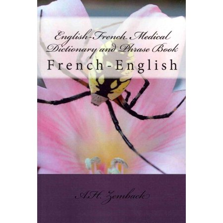 English-French Medical Dictionary and Phrase Book