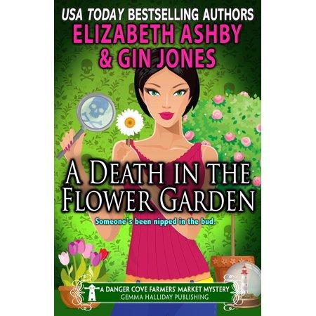 A Death in the Flower Garden (a Danger Cove Farmers' Market Mystery) - eBook