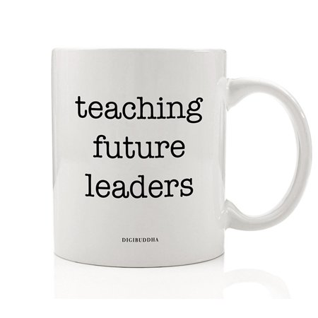 TEACHING FUTURE LEADERS Mug Gift Idea for Parent Mom Dad Coach Teacher Educator Inspiring Success Motivating Children Students Christmas Birthday Present 11oz Ceramic Coffee Tea Cup Digibuddha