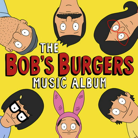 The Bob's Burgers Music Album (Anthony Burger Music)
