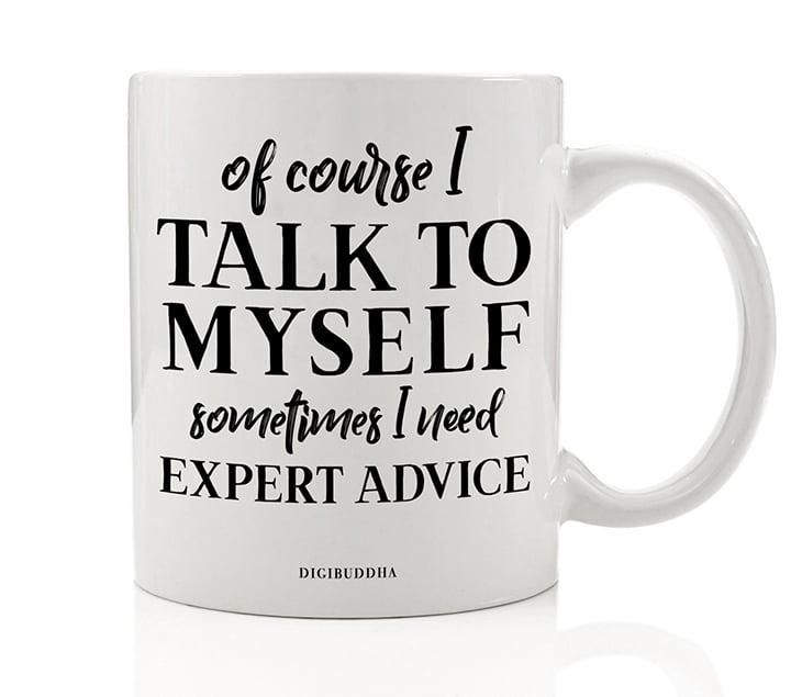 Of Course I Talk To Myself Sometimes I Need Expert Advice Waist Bag Fanny Pack