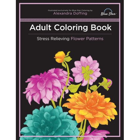 Adult Coloring Book : Stress Relieving Flower Patterns ()