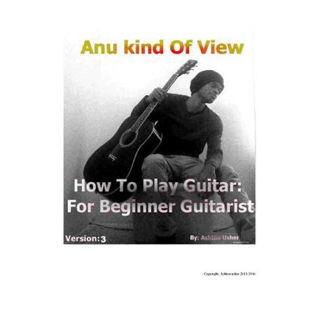 Anu Kind of View- How to Play Guitar : For Beginner
