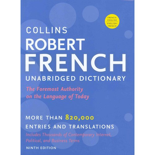 Collins Robert French Dictionary / Le Robert & Collins Dictionnaire: Francais-anglais / Anglais-francais