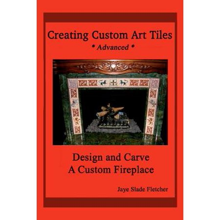 Creating Custom Art Tiles : Design and Carve a Custom Fireplace