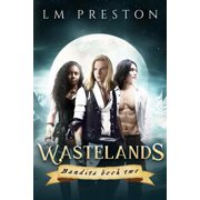 Wastelands (Bandits, Book 2) - eBook