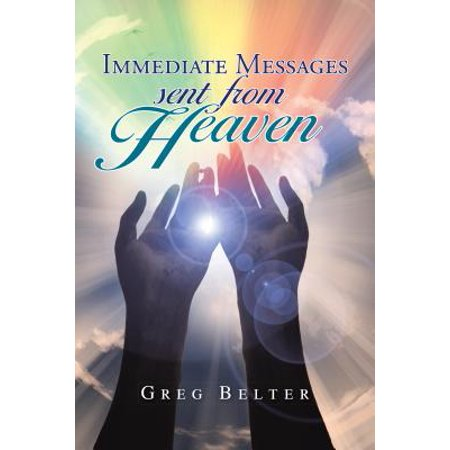 Immediate Messages Sent from Heaven - eBook