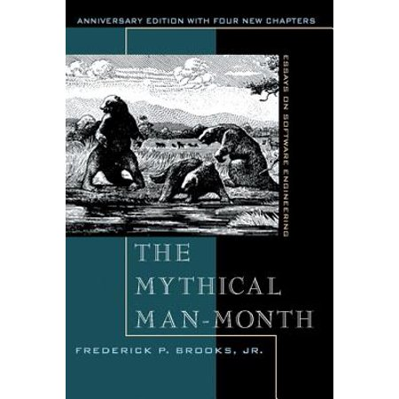 The Mythical Man-Month : Essays on Software Engineering, Anniversary Edition (Automotive Software Engineering)