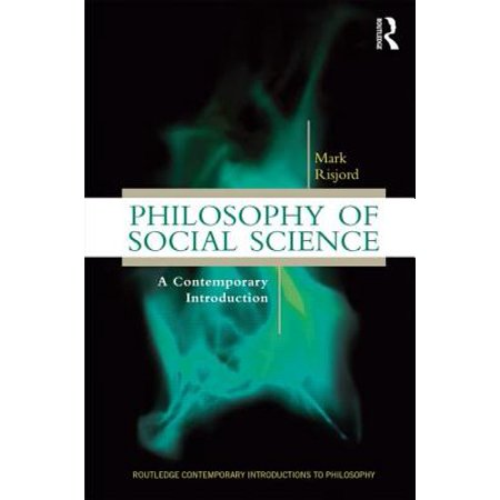 Philosophy of Social Science : A Contemporary