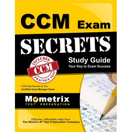 CCM Exam Secrets Study Guide: CCM Test Review for the Certified Case Manager Exam (Paperback)
