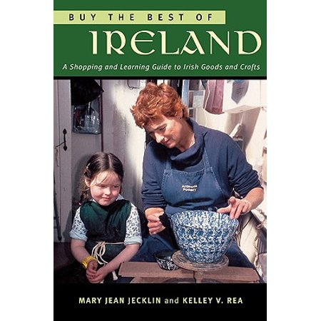 Buy the Best of Ireland : A Shopping and Learning Guide to Irish Goods and Crafts ()