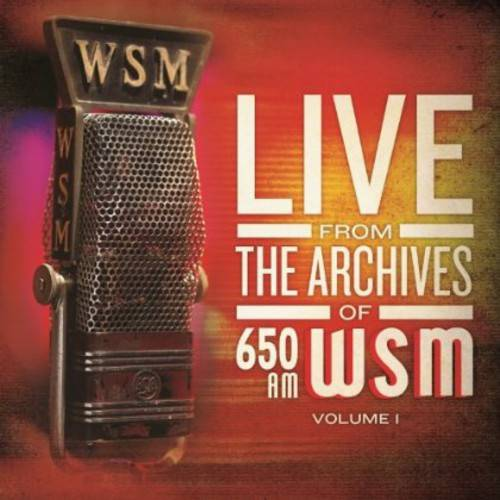 650 Am WSM Live from The Archives, Vol. 1