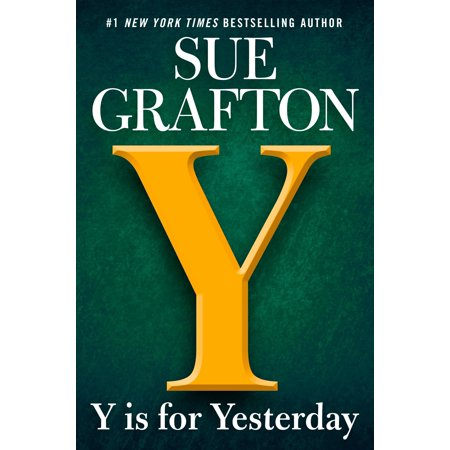 Kinsey Millhone Novel: Y Is for Yesterday