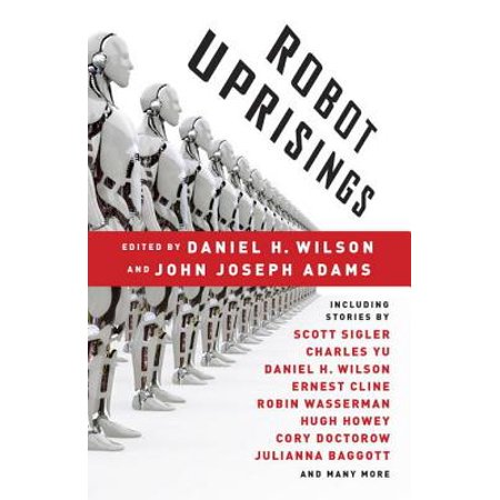 Robot Uprisings - eBook (How To Survive The Robot Uprising)