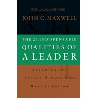 The 21 Indispensable Qualities of a Leader (International Edition) (Paperback)
