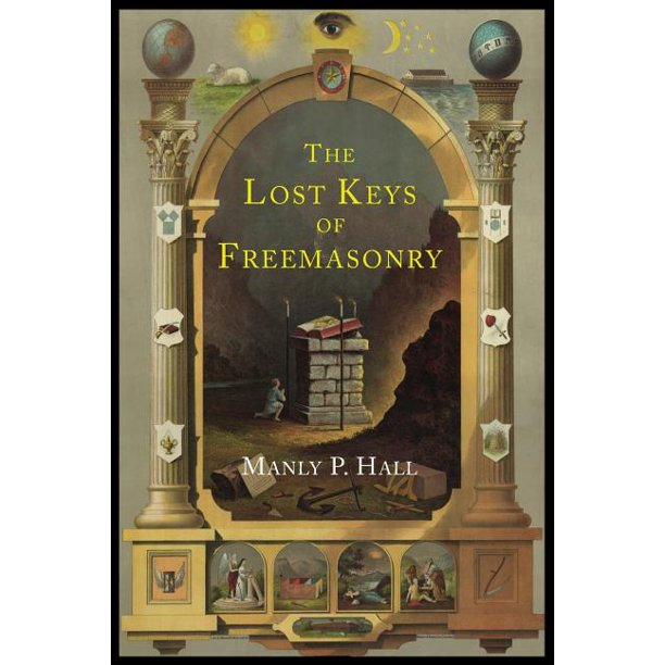 The Lost Keys Of Freemasonry Paperback Walmart Com Walmart Com