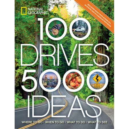 5,000 Ideas: 100 Drives, 5,000 Ideas : Where to Go, When to Go, What to Do, What to See (Paperback)
