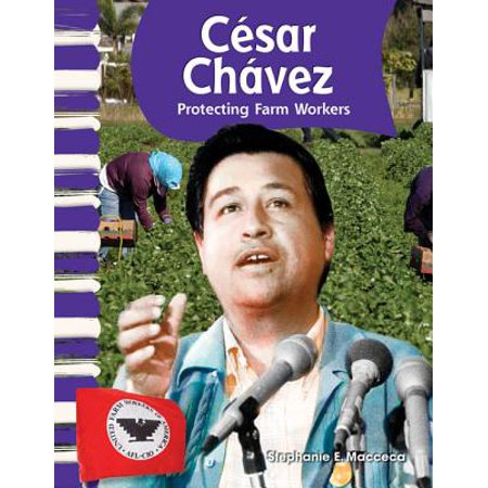 Cesar Chavez (American Biographies) : Protecting Farm Workers](Cesar Chavez Halloween)