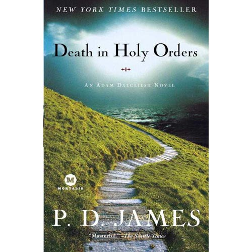 Death in Holy Orders: An Adam Dalgliesh Novel