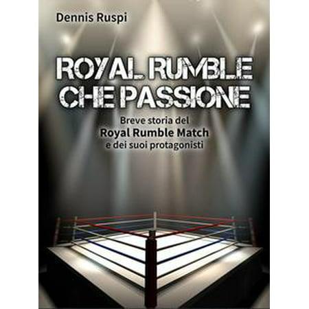 Royal Rumble che passione - eBook