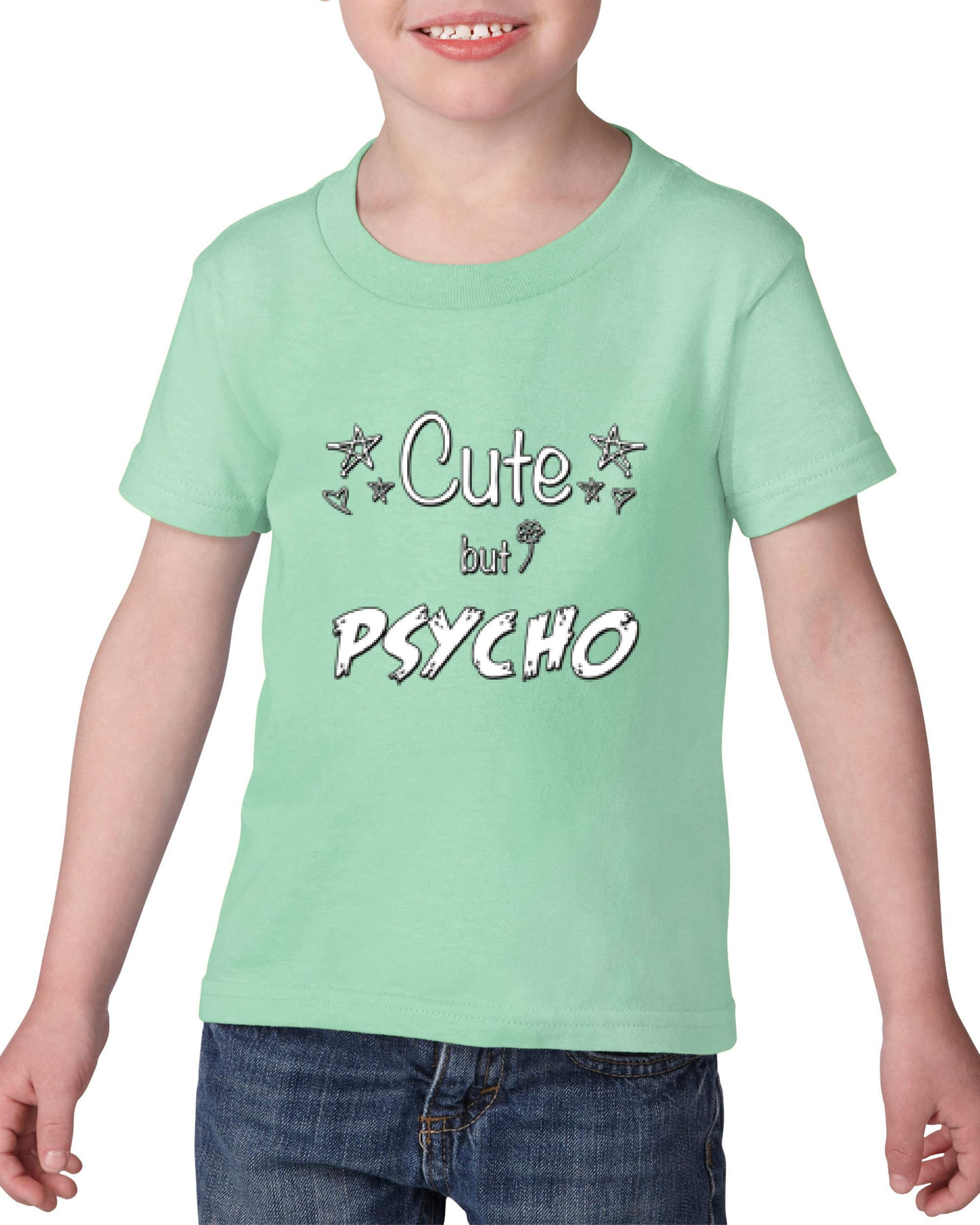 Artix Cute But Psycho Christmas Birthday Gift Match W Hats Maps Bags Jeans Leggings Heavy Cotton Toddler Kids T-Shirt Tee Clothing