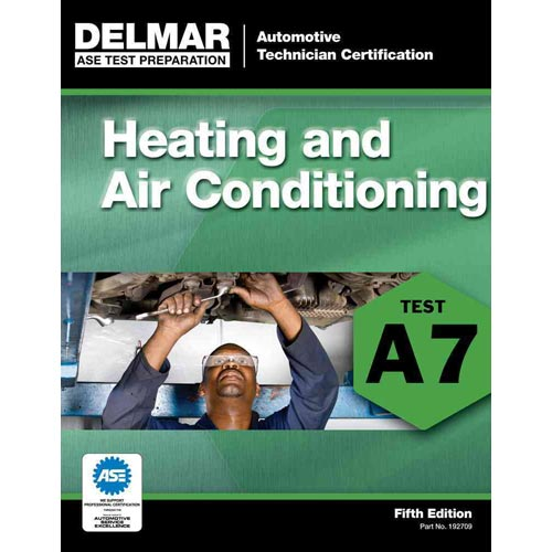 Heating and Air Conditioning (A7): Ase Test Preparation