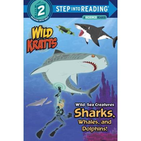Wild Sea Creatures: Sharks, Whales and Dolphins! (Wild Kratts) -