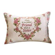 Sister is a Friend Tapestry Throw Pillow - Couch Accent and Gift Idea for Sister